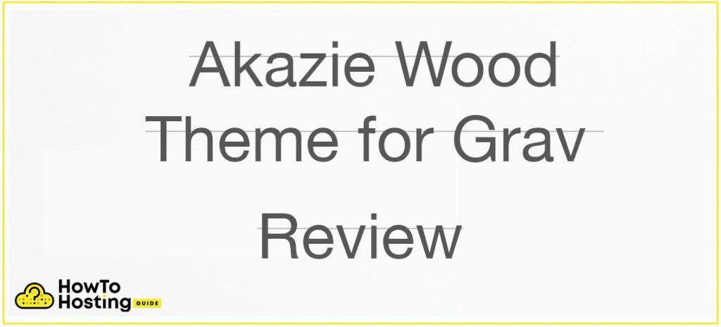 Akazie Wood Theme for Grav Review image