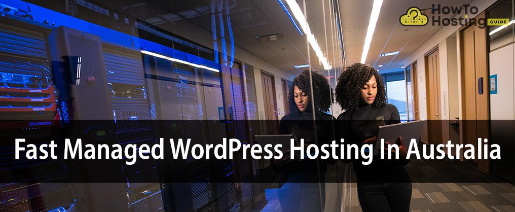 Fast Managed WordPress Hosting in Australia article image