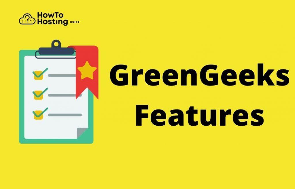 GreenGeeks Features