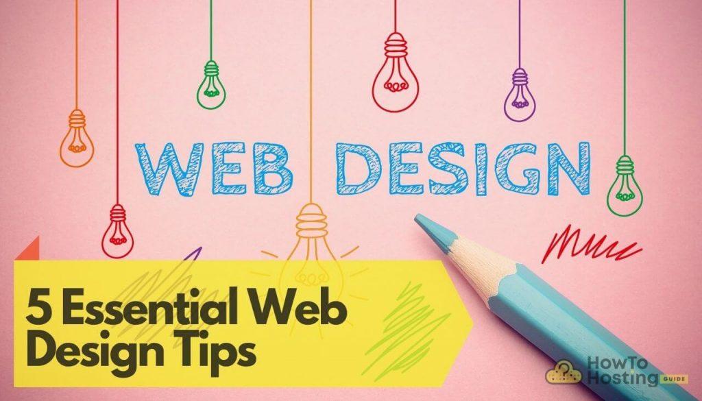 5 Essential Web Design Tips article image